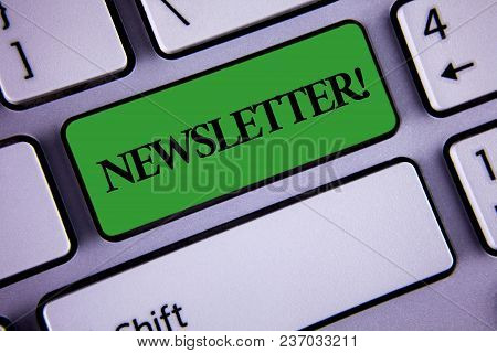 Word Writing Text Newsletter Motivational Call. Business Concept For Bulletin Periodically Sent To M