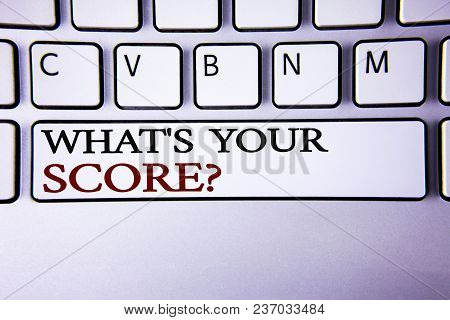 Writing Note Showing  What Is Your Score Question. Business Photo Showcasing Tell Personal Individua