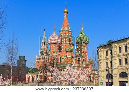 St. Basil's Cathedral On A Blue Sky Background. Sunny Spring Morning In Moscow