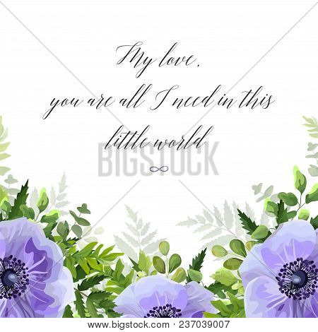 Vector Floral Greeting Card, Postcard Design With Watercolor Ultra Violet, Lavender Anemone Flowers,