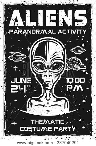 Aliens Invitation Poster For Thematic Costume Party Vector Illustration In Vintage Style. Layered, S