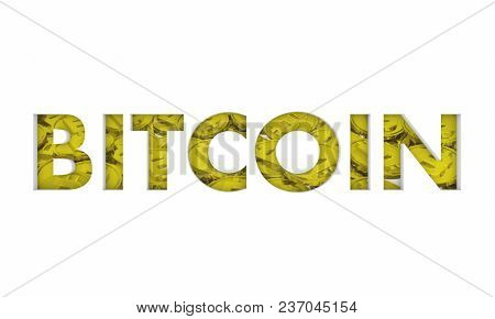Bitcoin Cryptocurrency Gold Coins Word 3d Illustration