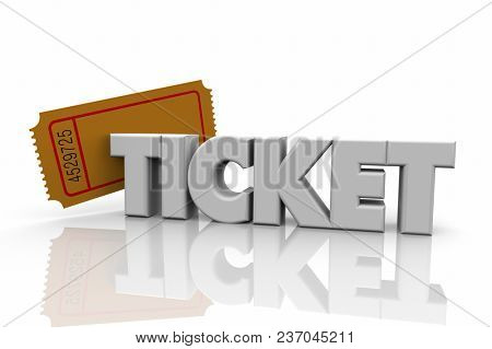 Ticket Pass Admission Event Attend Word 3d Illustration