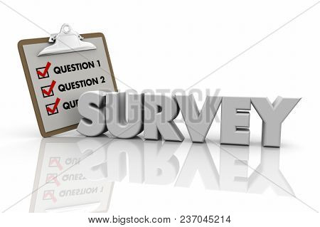 Survey Clipboard Ask Questions Answer Poll Word 3d Illustration