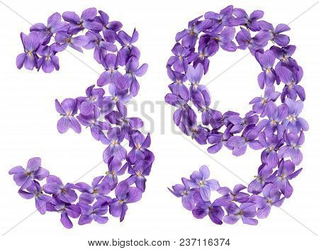 Arabic Numeral 39, Thirty Nine, From Flowers Of Viola, Isolated On White Background