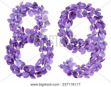 Arabic Numeral 89, Eighty Nine, From Flowers Of Viola, Isolated On White Background
