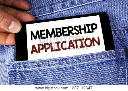 Conceptual Hand Writing Showing Membership Application. Business Photo Text Registration To Join A T