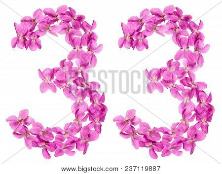 Arabic Numeral 33, Thirty Three, From Flowers Of Viola, Isolated On White Background