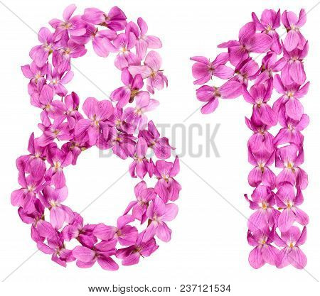 Arabic Numeral 81, Eighty One, From Flowers Of Viola, Isolated On White Background