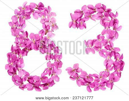 Arabic Numeral 83, Eighty Three, From Flowers Of Viola, Isolated On White Background