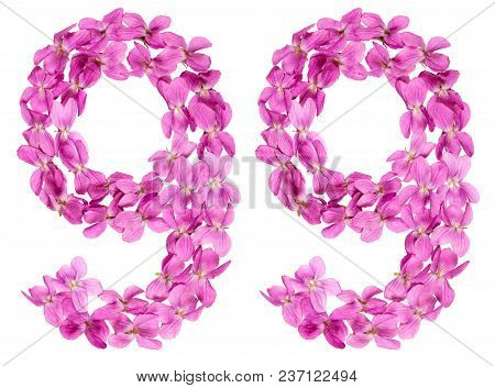 Arabic Numeral 99, Ninety Nine, From Flowers Of Viola, Isolated On White Background