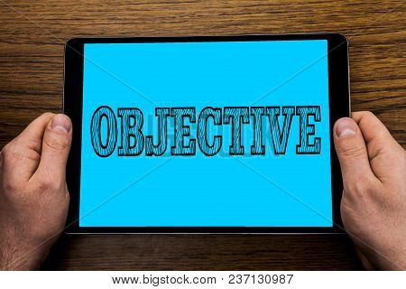 Text Sign Showing Objective. Conceptual Photo Goal Planned To Be Achieved Desired Target Company Mis