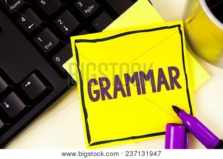 Handwriting Text Grammar. Concept Meaning System And Structure Of A Language Correct Proper Writing