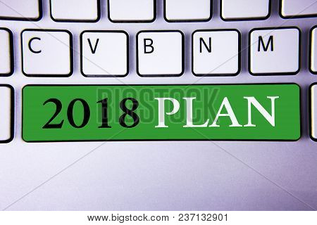 Text Sign Showing 2018 Plan. Conceptual Photo Challenging Ideas Goals For New Year Motivation To Sta