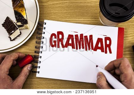 Conceptual Hand Writing Showing Grammar. Business Photo Showcasing System And Structure Of A Languag