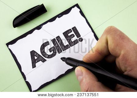 Handwriting Text Agile Motivational Call. Concept Meaning Develop An Agility Towards Technological C