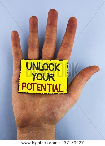 Text Sign Showing Unlock Your Potential. Conceptual Photo Reveal Talent Develop Abilities Show Perso