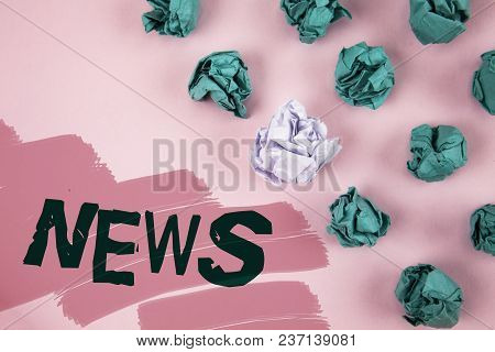 Handwriting Text News. Concept Meaning Report Of Recent Events Previously Unknown Information Media