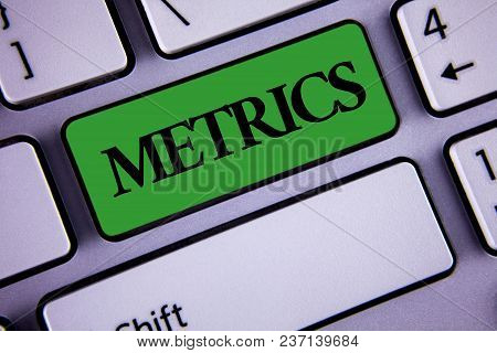 Word Writing Text Metrics. Business Concept For Method Of Measuring Something Study Poetic Meters Se