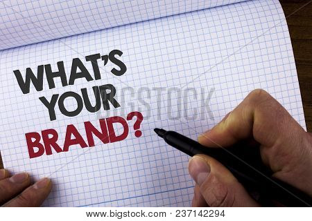 Writing Note Showing What Is Your Brand Question. Business Photo Showcasing Define Individual Tradem