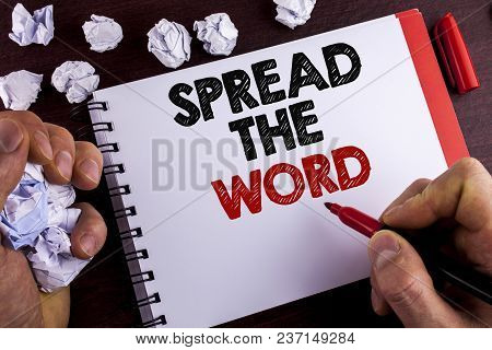 Conceptual Hand Writing Showing Spread The Word. Business Photo Text Run Advertisements To Increase
