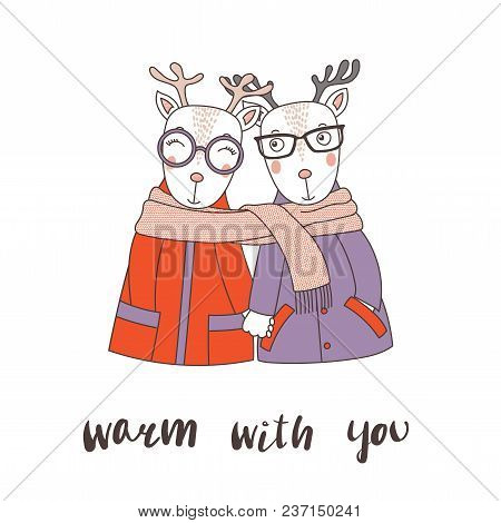 Hand Drawn Vector Illustration Of A Couple Of Cute Funny Deers In Coats, Holding Hands And Wrapped I
