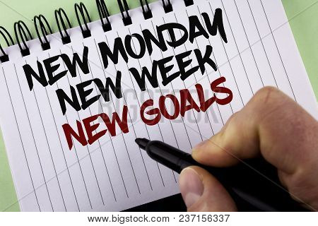 Text Sign Showing New Monday New Week New Goals. Conceptual Photo Next Week Resolutions To Do List G