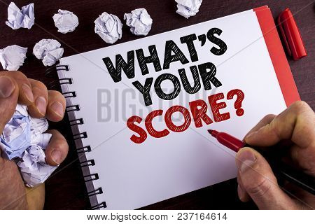 Conceptual Hand Writing Showing What Is Your Score Question. Business Photo Text Tell Personal Indiv