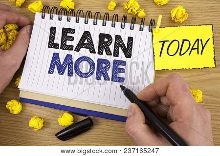 Word Writing Text Learn More. Business Concept For Study Harder Develop New Skills Abilities Get Ext