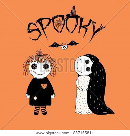 Hand Drawn Vector Illustration Of Funny Spooky Cartoon Girls, A Rag Doll With Stitched Mouth, And A