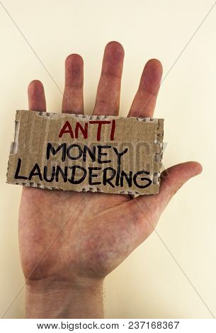 Writing Note Showing  Anti Monay Laundring. Business Photo Showcasing Entering Projects To Get Away