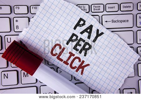 Conceptual Hand Writing Showing Pay Per Click. Business Photo Text Get Money From Visitors Ads Adver