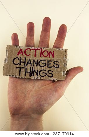 Writing Note Showing  Action Changes Things. Business Photo Showcasing Doing Something Is Like Chain