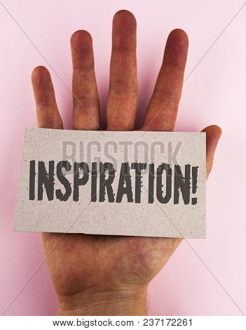 Conceptual Hand Writing Showing Inspiration Motivational Call. Business Photo Text Stimulation To Fe