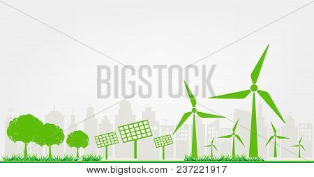 Sustainable Energy Development, Environmental And Ecology Concept, Vector Illustration.