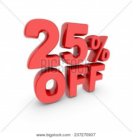 25 Percent Off Promotion. Discount Sign. Red Text Is Isolated On White. 3d Render