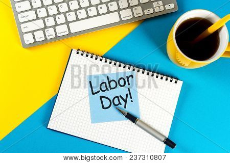 Happy Labor Day - Message On Work Place Background. Labour Day Celebrated At May 1. Spring Time.