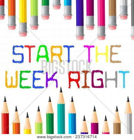Thought For The Week - Start It Right - 3D Illustration