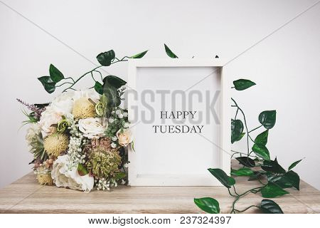 Happy Tuesday Word With White Frame Mockup