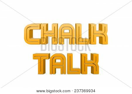 Chalk Talk Text For Title Or Headline In 3d Style With Re Thin Cut Letters