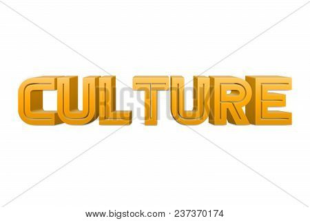 Culture Text For Title Or Headline In 3d Style With Re Thin Cut Letters
