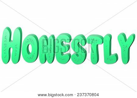 Honestly Text For Title Or Headline In 3d Style With Small Holes In The Letters