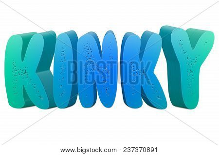 Kinky Text For Title Or Headline In 3d Style With Small Holes In The Letters