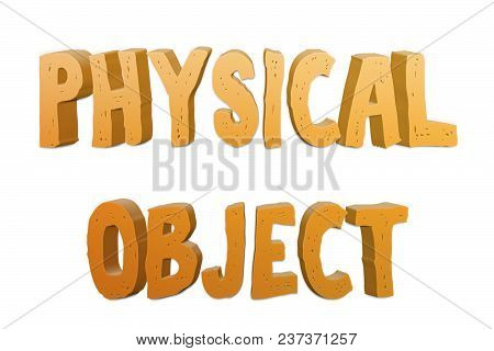 Physical Object Text For Title Or Headline In 3d Style With Small Cuts On The Letters