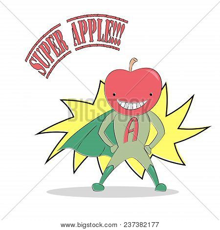 Vector Illustration Of An Anthropomorphic Apple Man In Super Hero Costume, Standing Proudly And Smil