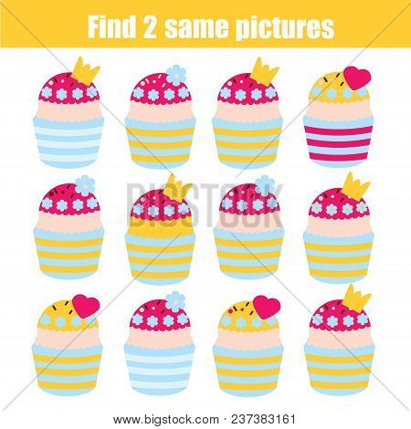 Find The Same Pictures Children Educational Game. Find Equal Pairs Of Princess Cupcakes