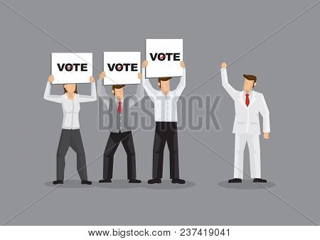 Vector Illustration Of Rich Man In White Suit Garnering Support From Fans And Voters Holding Signs.