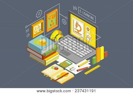 Concept Of Online Education And Distance E-learning. Colorful Isometric Illustration With Laptop, St