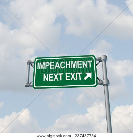 Impeachment And Impeach Concept  As A Traffic Sign Representing Government Legal Procedures To Remov
