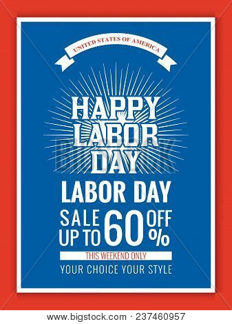 Nice And Beautiful Sale Abstarct Or Poster For Labor Day Sale Upto 60% Off With Nice And Creative De